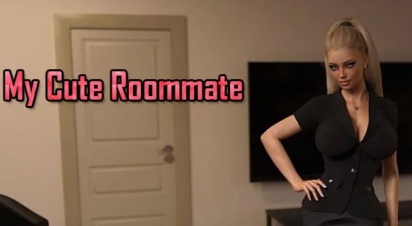 My Cute Roommate [v1.6.01 Ex Beta] Download + Walkthrough Game