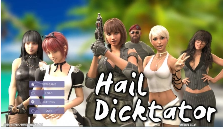 Hail Dicktator  0.1.0 Game Walkthrough Download for PC Android